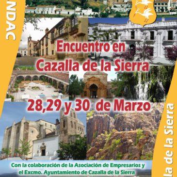 Encuentro en Cazalla de la Sierra – 28, 29 y 30 de Marzo