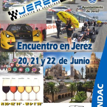 Evento en el Circuito de Jerez, 20, 21 y 22 de Junio