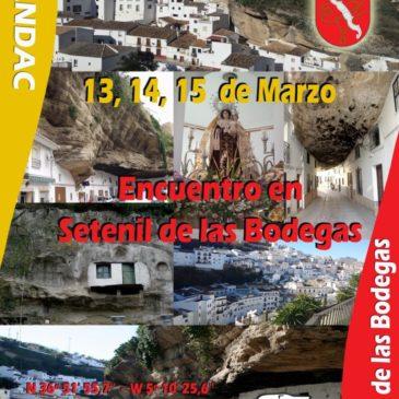 Encuentro en Setenil de las Bodegas. 13, 14 y 15 de Marzo