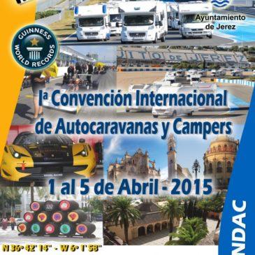 Iª Convención Internacional de Autocaravanas y Campers – Circuito de Jerez – Abril 2015