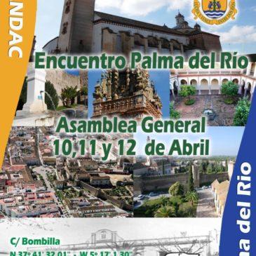 Evento en Palma del Rio. 10,11 y 12 Abril.  ASAMBLEA GENERAL