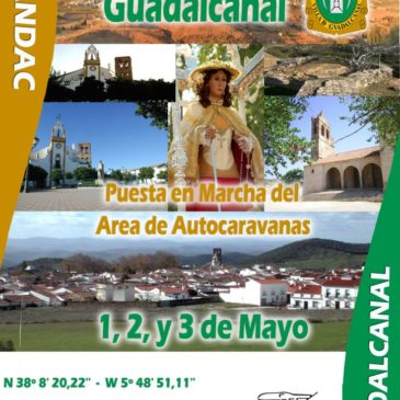 Encuentro en Gualdalcanal (Sevilla) 1,2, y 3 de Mayo del 2015. Puesta en Marcha del Área de Autocaravanas