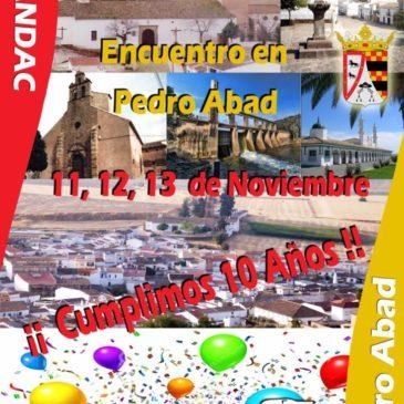 ¡¡ Cumplimos 10 Años ¡¡ – Encuentro en Pedro Abad y Fiesta Aniversario