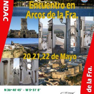 Encuentro en Arcos de la Fra. 20, 21 y 22 de Mayo. Inauguración de Nueva Área