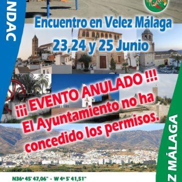 ¡¡¡ ANULADO !!!  –  INAUGURACIÓN ÁREA VELEZ-MALAGA, 23, 24 Y 25 DE JUNIO