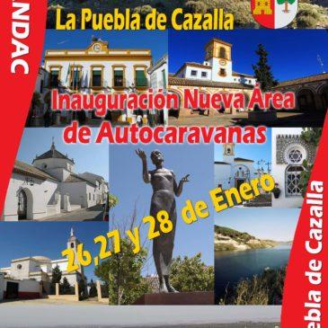 Inauguración Área de autocaravanas en La Puebla de Cazalla (Sevilla) –  26/27 Y 28 Enero 2018