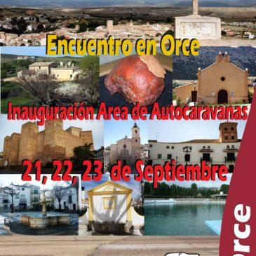 Inauguración Area de Autocaravanas en Orce (Granada) 21-22 Y 23  Septiembre