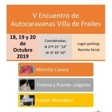 V ENCUENTRO AUTOCARAVANISTA EN FRAILES (JAEN) 18,19 Y 20 DE OCTUBRE DE 2019