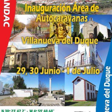 Inauguración Área de Autocaravanas en Villanueva del Duque (Córdoba) 29-30 Junio – 01 Julio